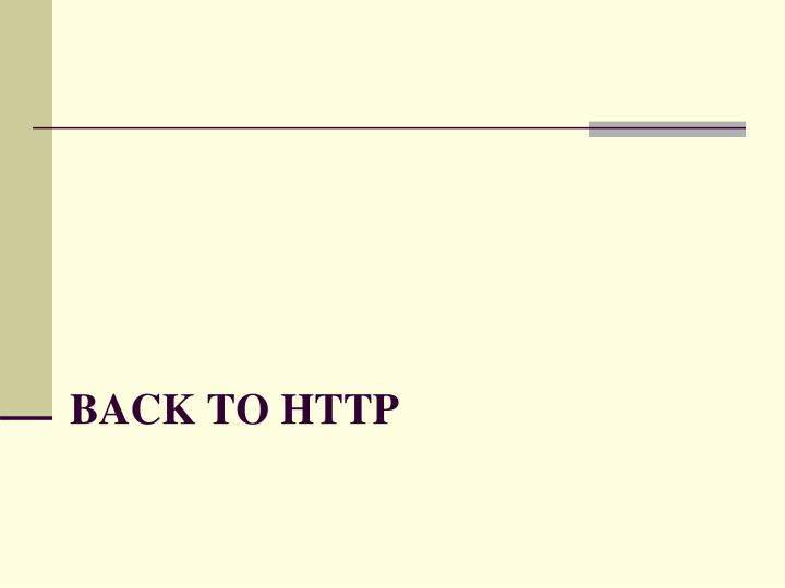 Back to HTTP