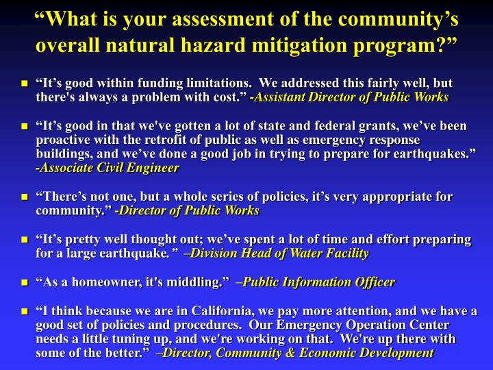 """What is your assessment of the community's overall natural hazard mitigation program?"""