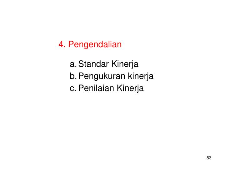 4. Pengendalian
