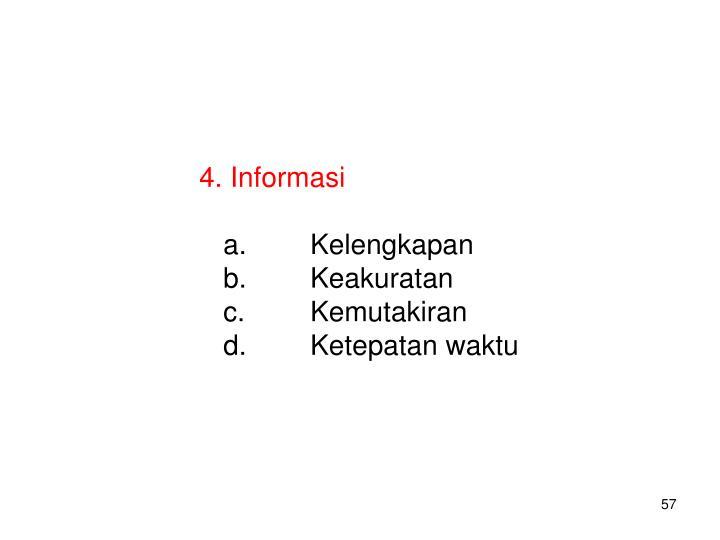 4. Informasi