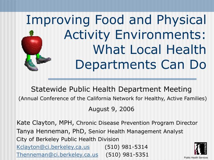 Improving food and physical activity environments what local health departments can do