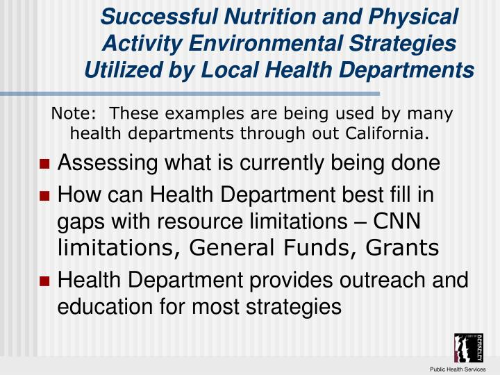 Successful Nutrition and Physical Activity Environmental Strategies Utilized by Local Health Departm...