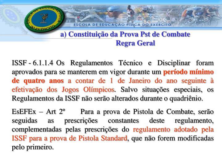 a) Constituição da Prova Pst de Combate
