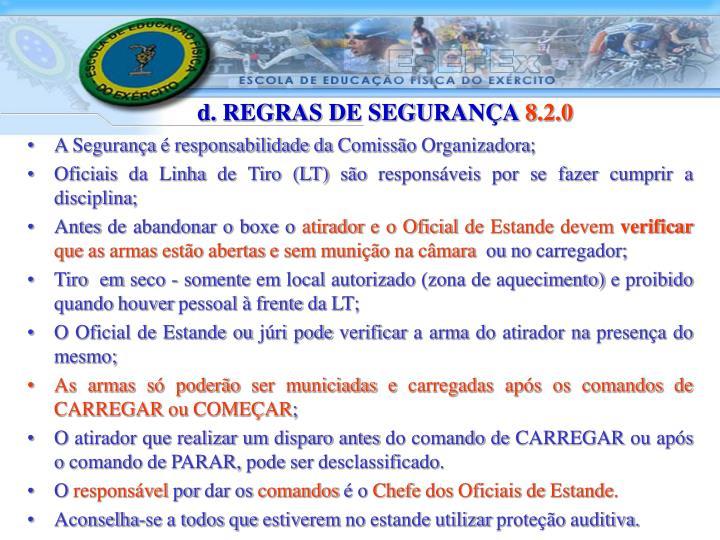 d. REGRAS DE SEGURANÇA