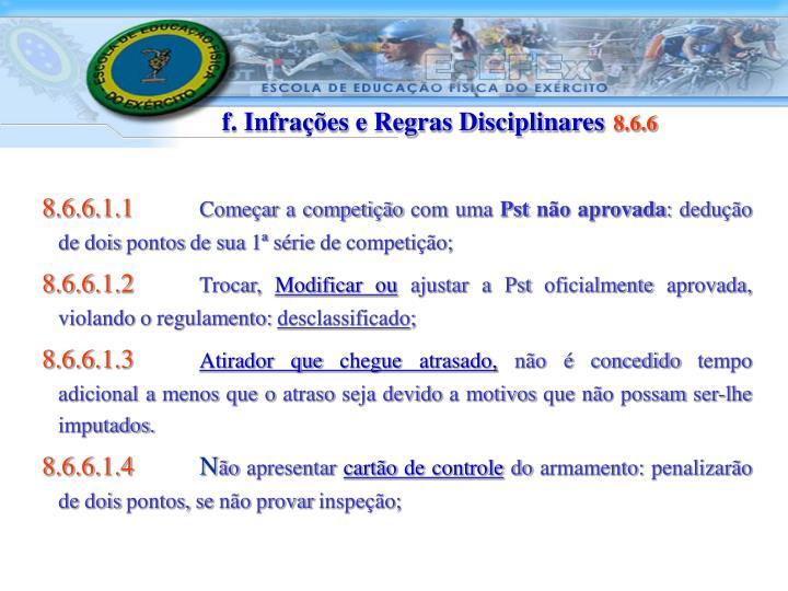 f. Infrações e Regras Disciplinares