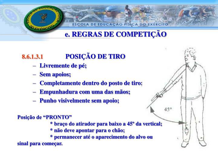 e. REGRAS DE COMPETIÇÃO