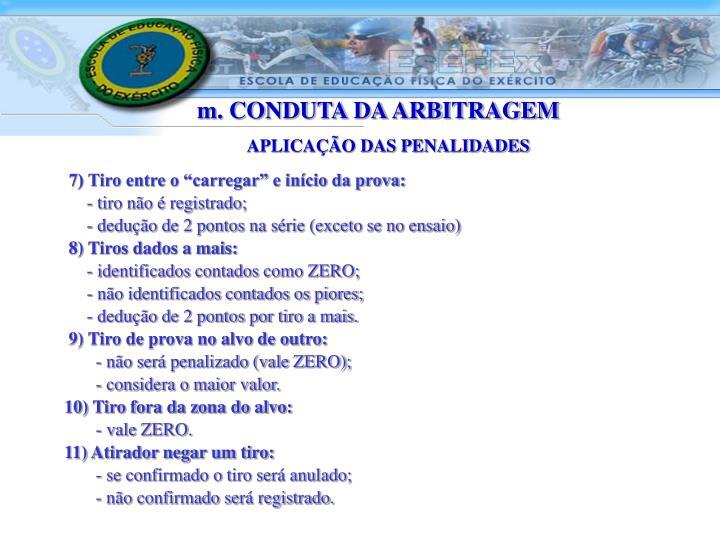 m. CONDUTA DA ARBITRAGEM
