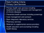 state funding criteria primary care services1