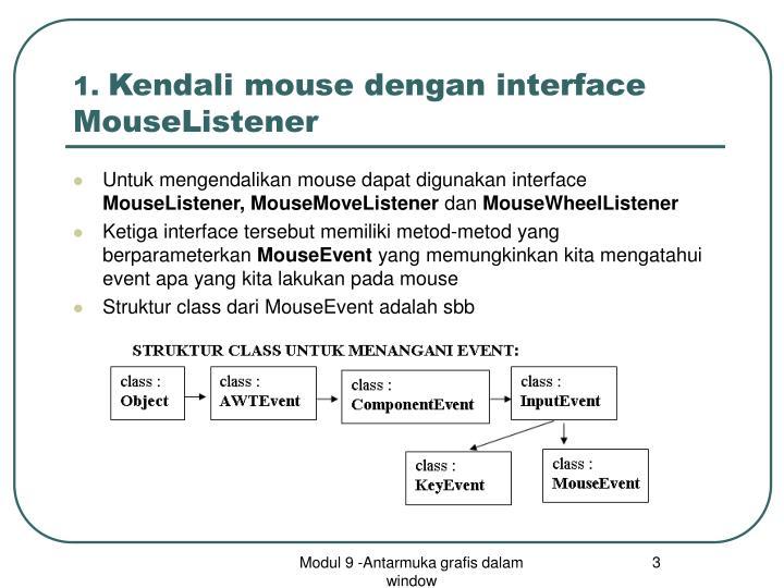 1 kendali mouse dengan interface mouselistener