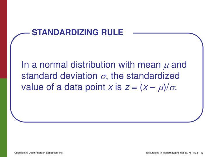 STANDARDIZING RULE