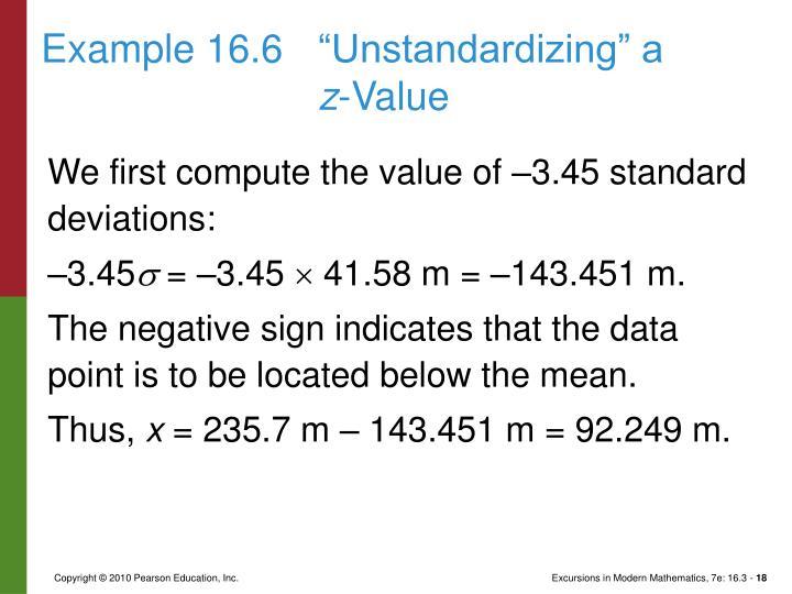 "Example 16.6""Unstandardizing"" a"