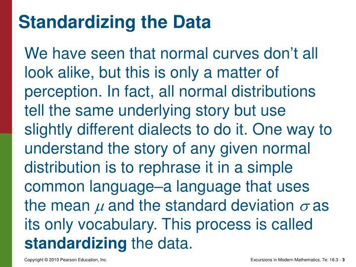 Standardizing the Data