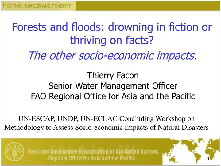 PPT - Forests and floods: drowning in fiction or thriving on
