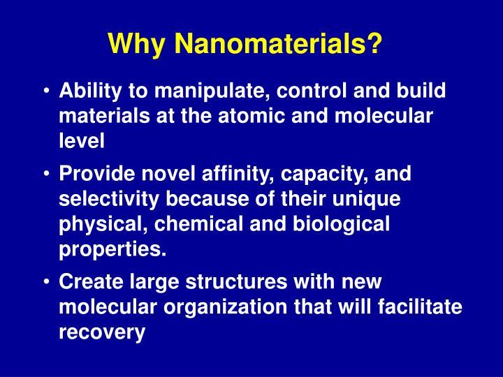 Why nanomaterials