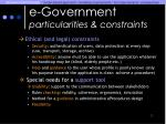 e government particularities constraints
