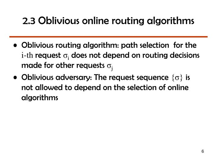 2.3 Oblivious online routing algorithms