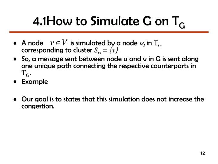 4.1How to Simulate G on T
