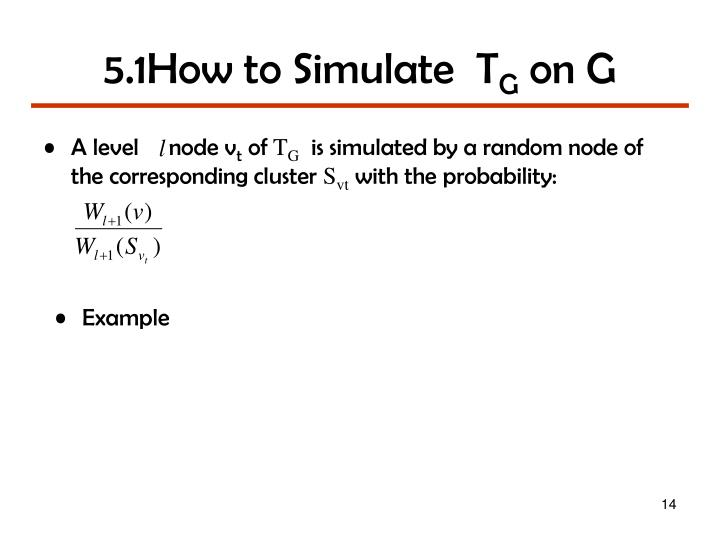 5.1How to Simulate  T