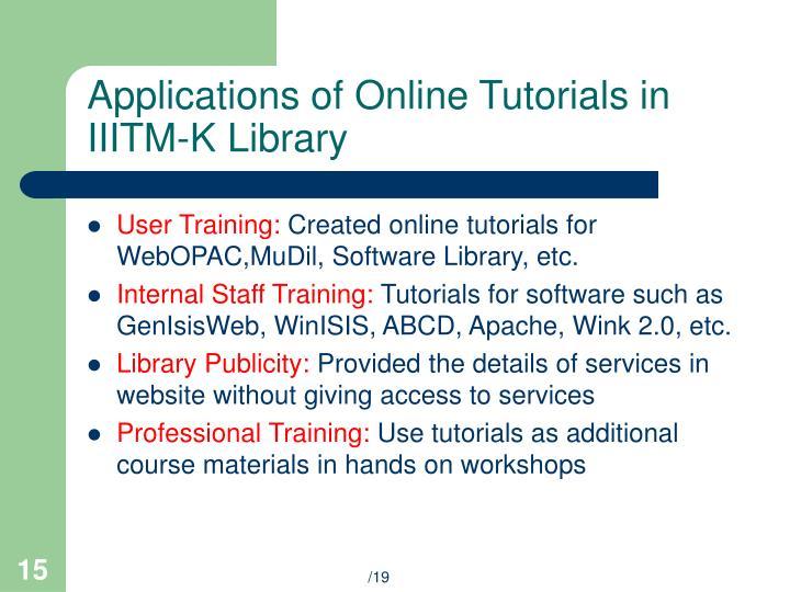 Applications of Online Tutorials in IIITM-K Library