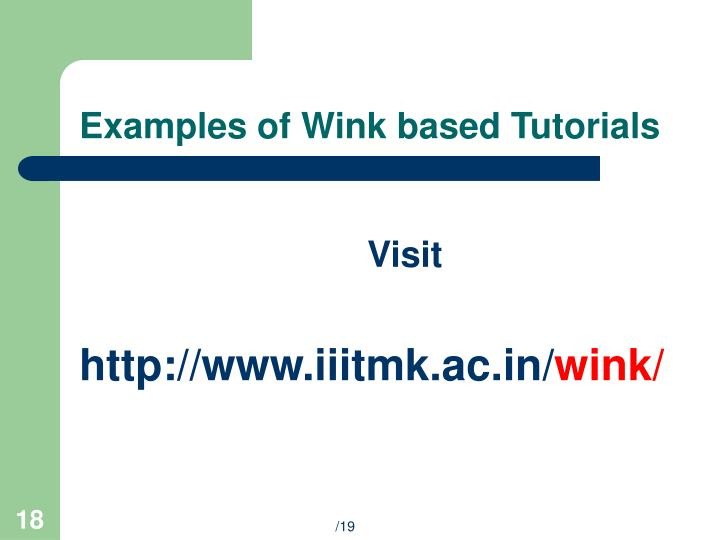 Examples of Wink based Tutorials