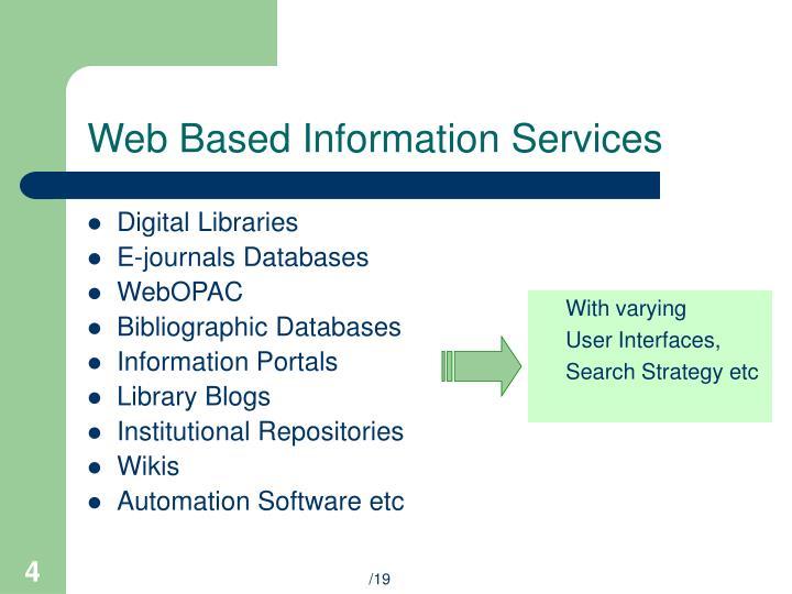 Web based information services