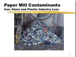 paper mill contaminants can glass and plastic industry loss