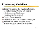 processing variables