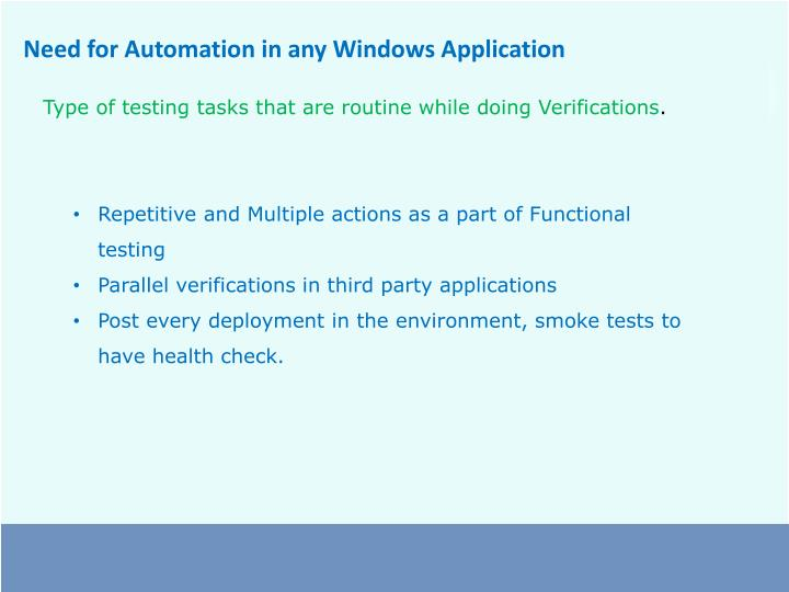 Need for Automation in any Windows Application