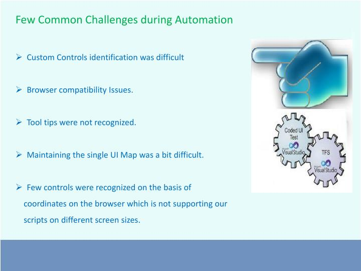 Few Common Challenges during Automation