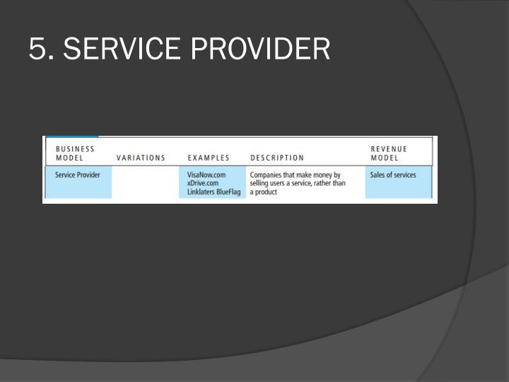 5. SERVICE PROVIDER