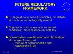 future regulatory framework