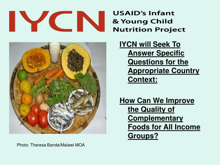IYCN will Seek To Answer Specific Questions for the Appropriate Country Context:
