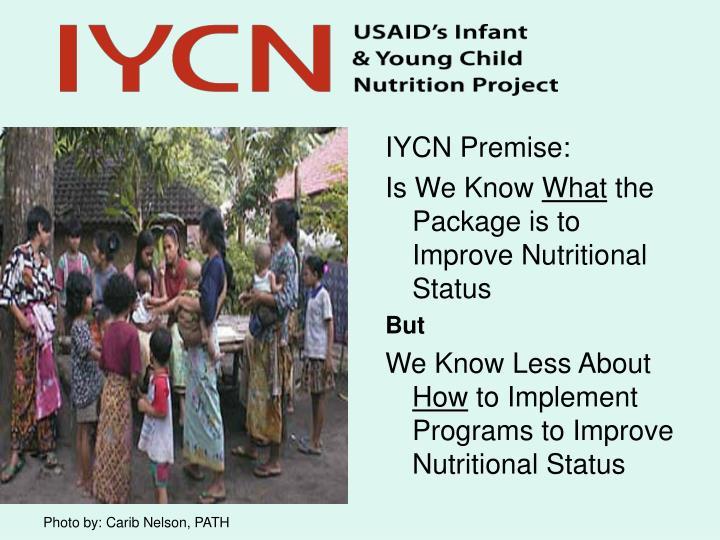 IYCN Premise:
