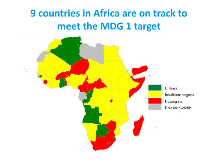 9 countries in Africa are on track to meet the MDG 1 target