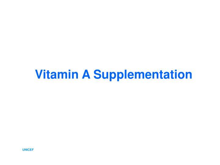 Vitamin A Supplementation