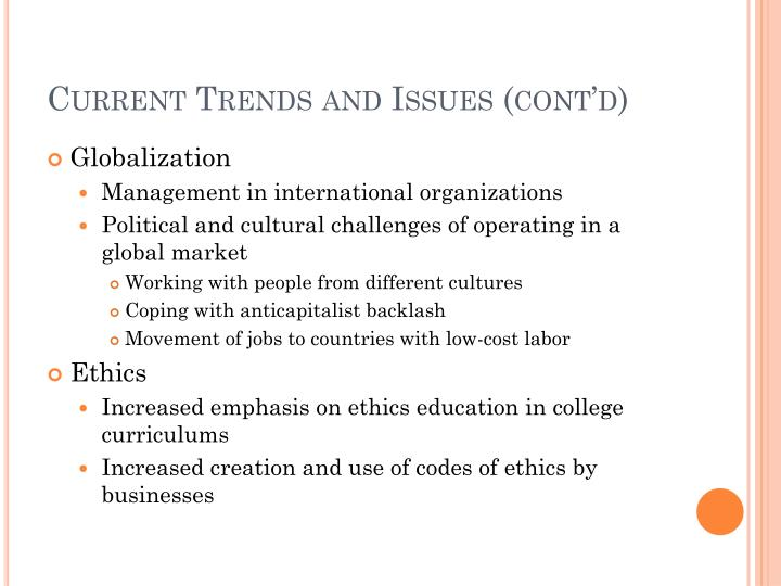 Current Trends and Issues (cont'd)