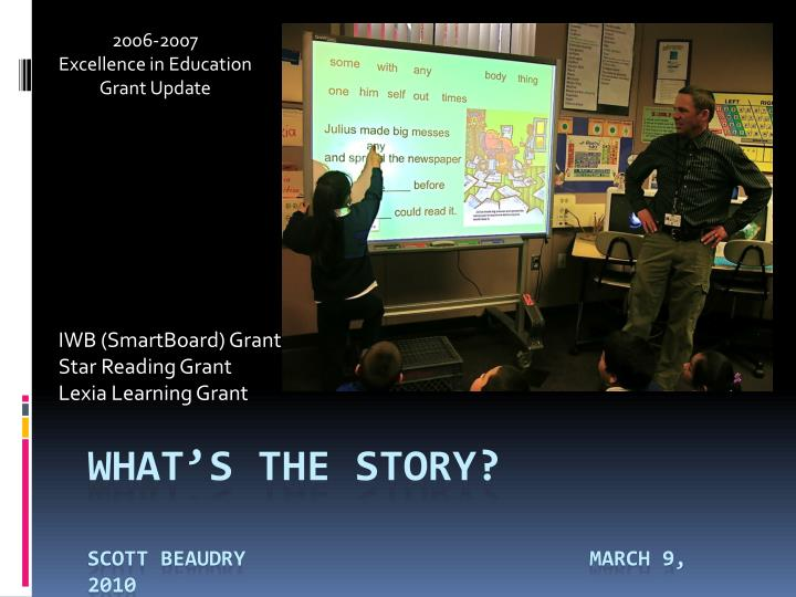 Iwb smartboard grant star reading grant lexia learning grant