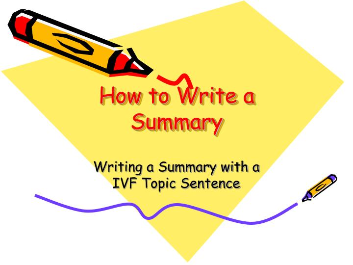 how to write a summary of a presentation How to write an effective executive summary pitch first1 your business plan will be a pitch create your presentation first your executive summary is a concise write-up of your presentation it should truly summarize your entire business plan assume it is all the investor will read what to cover2 the context the opportunity your business model the people risks and rewards the context every .