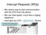 interrupt requests irqs