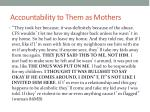 accountability to them as mothers