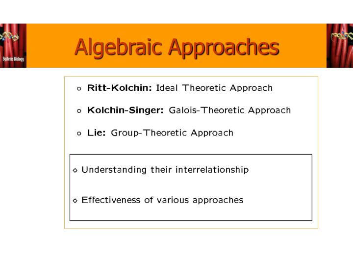 Algebraic Approaches