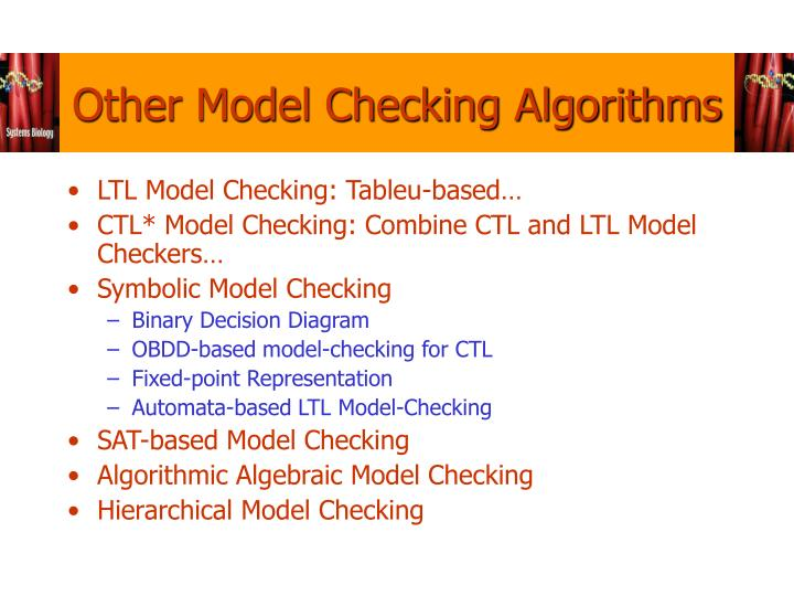 Other Model Checking Algorithms