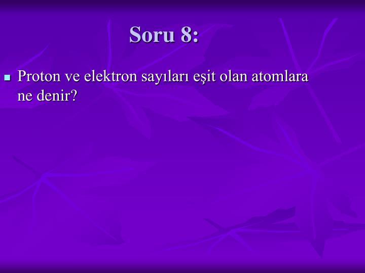 Soru 8: