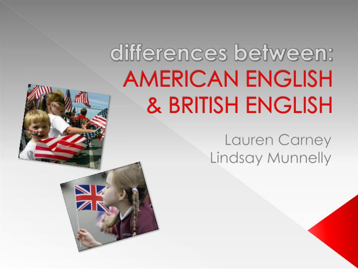 differences between american english british english n.