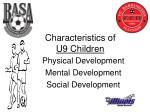 characteristics of u9 children