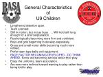 general characteristics of u9 children