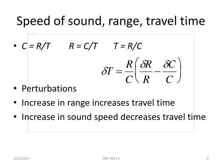 Speed of sound, range, travel time