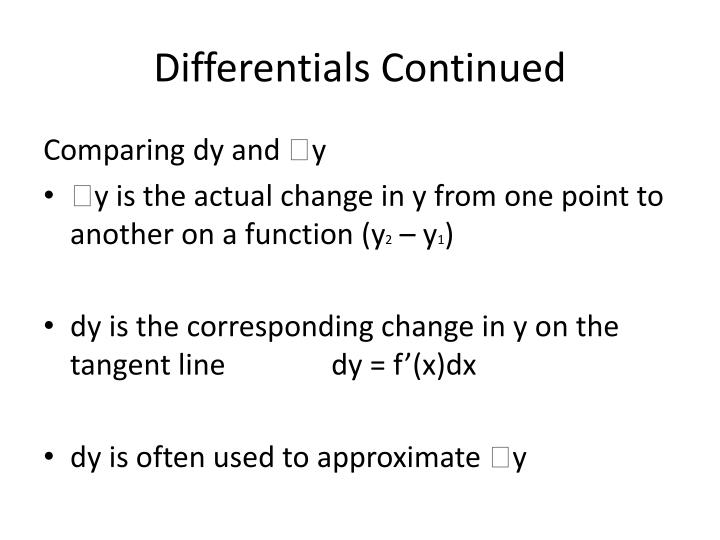 Differentials continued