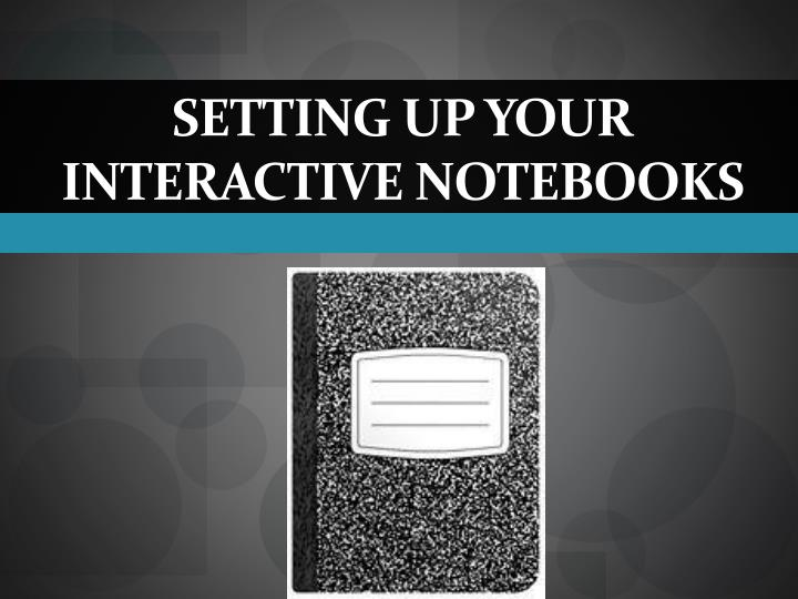 setting up your interactive notebooks n.