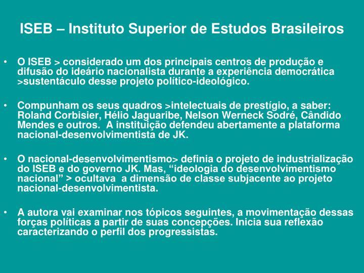 ISEB – Instituto Superior de Estudos Brasileiros